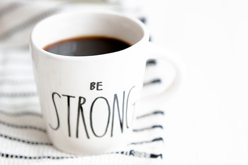 "mug with words ""be strong"""